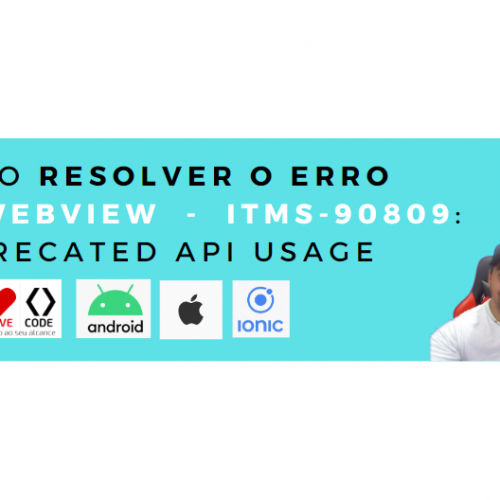 Como resolver o erro WKWebView – ITMS-90809: Deprecated API Usage